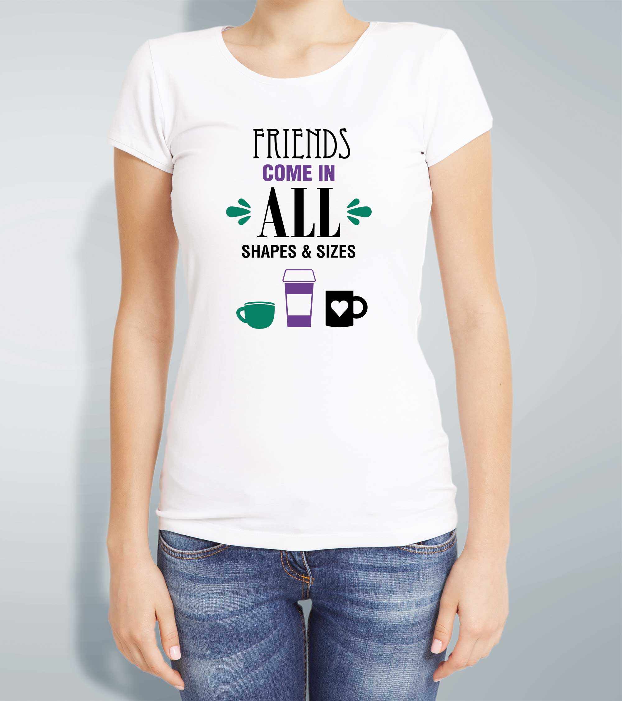 Ladies Friends Come In All Sizes T Shirt