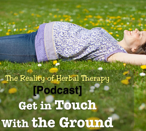 [Podcast] Get in Touch with the Ground
