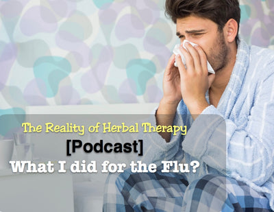 [Podcast] What I did for the Flu.