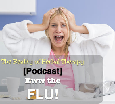 [Podcast] Eww the FLU!