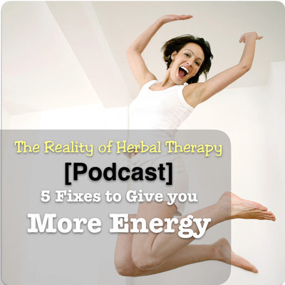 [Podcast] 5 Fixes to Give You More Energy