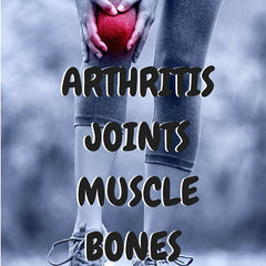 Arthritis, Joints, Muscles and Bones