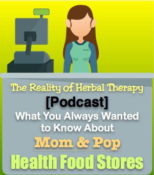 [Podcast] What You Always Wanted to Know About Mom and Pop Health Food Stores