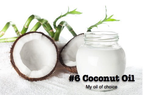 #6 Coconut Oil