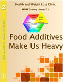 Food Additives Make us Heavy