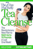 The 7-Day Flat-Belly Tea Cleanse: The Revolutionary New Plan to Melt Up to 10... - Chickadee Solutions