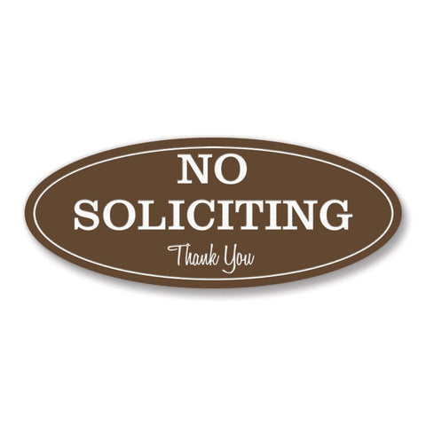 "Oval No Soliciting Sign (Med. Brown) - Small Med. Brown 2"" X 5"" - Small - Chickadee Solutions"