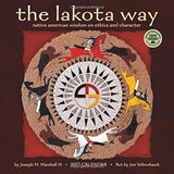 The Lakota Way 2017 Wall Calendar: Native American Wisdom on Ethics and Chara... - Chickadee Solutions - 1