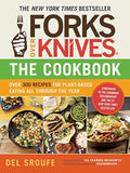Forks Over Knives - The Cookbook: Over 300 Recipes for Plant-Based Eating All... - Chickadee Solutions - 1