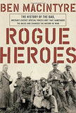 Rogue Heroes: The History of the SAS Britain's Secret Special Forces Unit Tha... - Chickadee Solutions