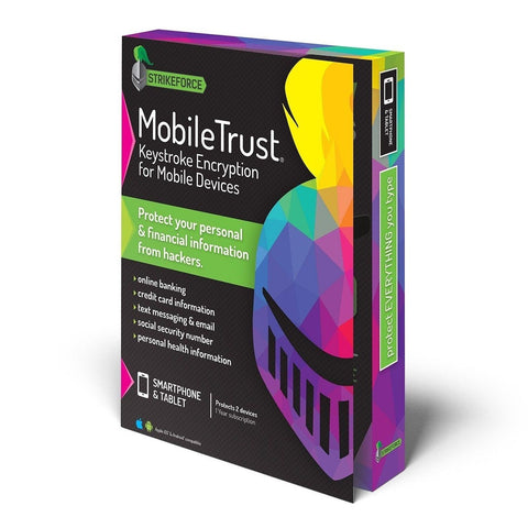 Strikeforce MobileTrust Keystroke Encryption for Mobile Devices - Chickadee Solutions