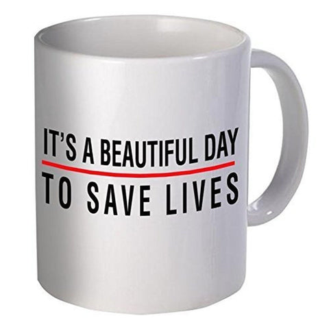 Best funny gift - 11OZ Coffee Mug - Doctor It's a beautiful day to save lives... - Chickadee Solutions