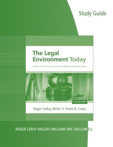 Study Guide for Miller/Cross' The Legal Environment Today: Business In Its Et... - Chickadee Solutions