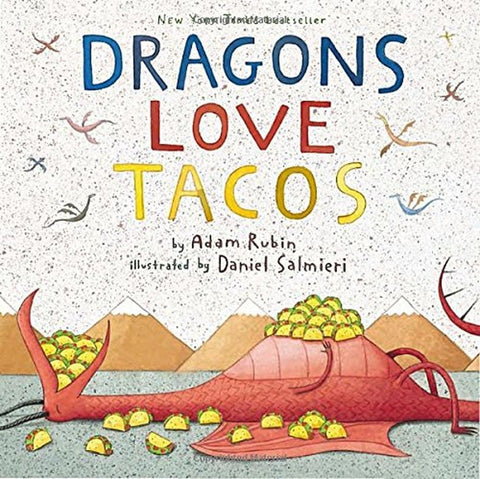 Dragons Love Tacos - Chickadee Solutions - 1