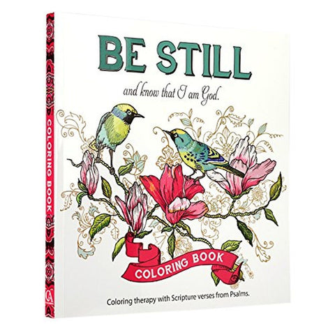 """Be Still"" Inspirational Adult Coloring Therapy Featuring Psalms - Chickadee Solutions - 1"