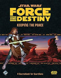 Star Wars: Force & Destiny: Keeping The Peace: A Sourcebook for Guardians Boa... - Chickadee Solutions