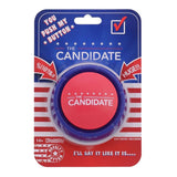 CANDIDATE BUTTON; Press and Hear Donald Trump Say Ridiculous Things in His Vo... - Chickadee Solutions - 1