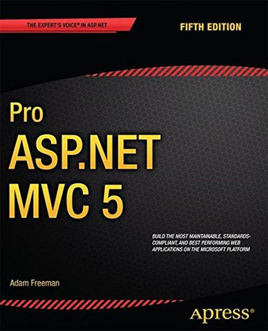 Pro ASP.NET MVC 5 (Expert's Voice in ASP.Net) - Chickadee Solutions