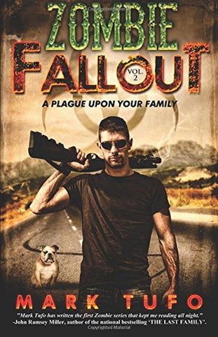 A Plague Upon Your Family (Zombie Fallout Book 2) - Chickadee Solutions - 1