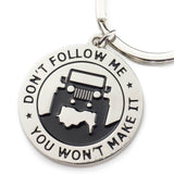 "Key Chain for Jeep Enthusiasts - ""Don't Follow Me You Won't Make It"" Great Ad... - Chickadee Solutions - 1"