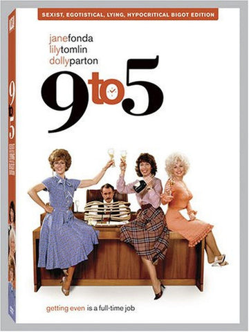 9 to 5 (Sexist Egotistical Lying Hypocritical Bigot Edition - Widescreen) - Chickadee Solutions