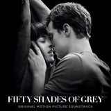Fifty Shades Of Grey (Original Motion Picture Soundtrack) - Chickadee Solutions - 1