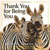 Thank You for Being You - Chickadee Solutions - 1