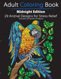 Adult Coloring Book: Midnight Edition: 29 Animal Designs for Stress Relief (U... - Chickadee Solutions - 1