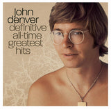 John Denver - Definitive All-Time Greatest Hits - Chickadee Solutions