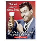 Stay Drunk My Friends Retro Vintage Tin Sign - Chickadee Solutions