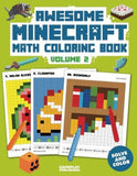 Awesome Minecraft Math Coloring Book: Pixelated Art For Kids (Volume 2) - Chickadee Solutions - 1