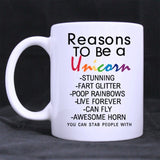 11 Ounces Funny Quotes Reasons to Be A Unicorn Coffee Tea White Mugs Cup - Chickadee Solutions - 1