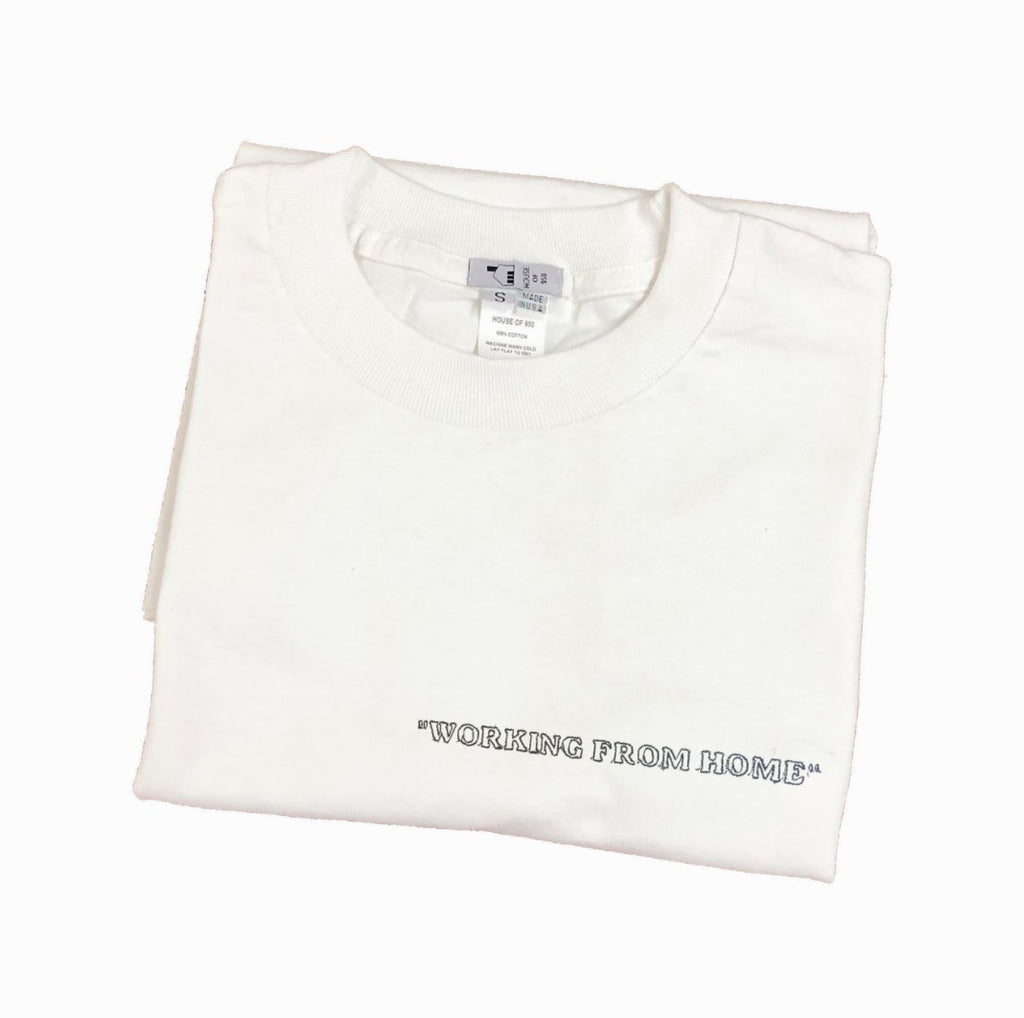 """working from home"" Embroidered Tee"