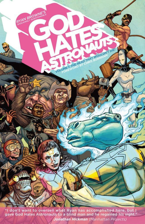 God Hates Astronauts, Volume 1: The Head That Wouldn't Die!