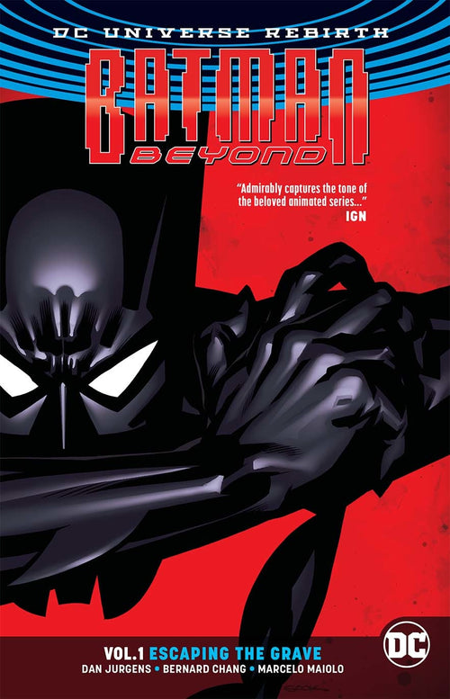 Batman Beyond (Rebirth), Volume 1: Escaping the Grave