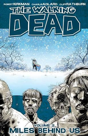 The Walking Dead, Volume 02: Miles Behind Us