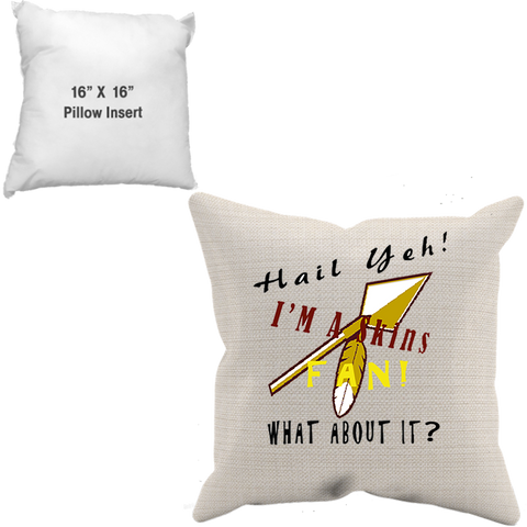 Hail To The Skins Pillow Case W/ Filling