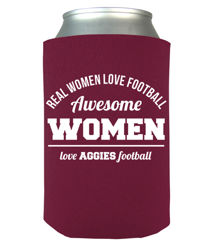 Awesome Aggies Woman Can Koozie