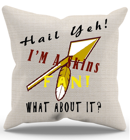 Hail To The Skins Pillow Case
