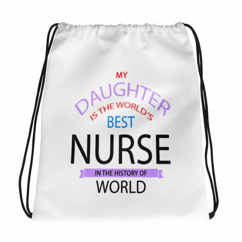 Daughter Is A Nurse Drawstring bag