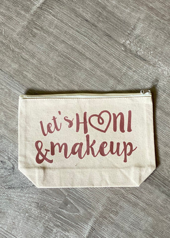 Let's Honi & Makeup Bags
