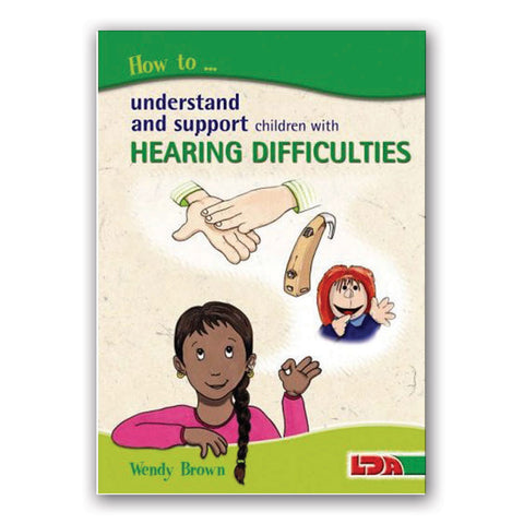 How to... Hearing Difficulties