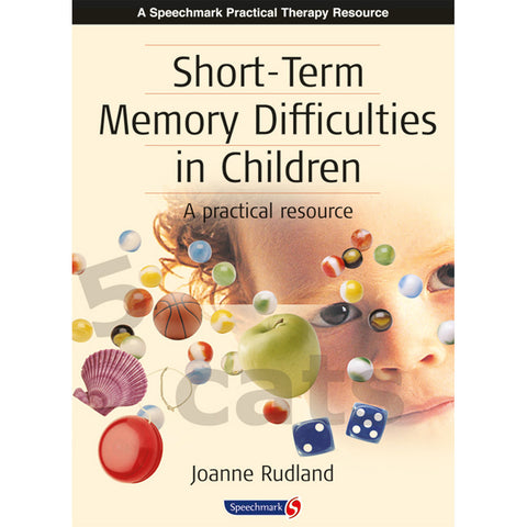 Short-Term Memory Difficulties in Children