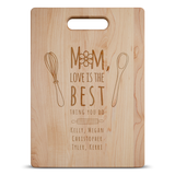 Mom Loves Best Cutting Board - Maple