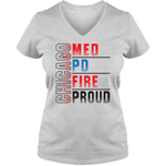 Chicago PD Med Fire Proud - Light - Ladies V Neck Tee