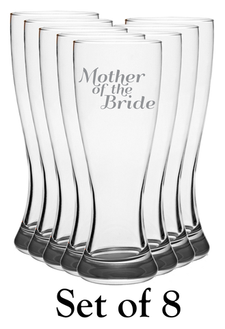 Mother Of The Bride - Pilsner Glass - Set of 8