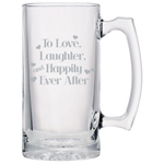 To Love Laughter And Happily Ever After - Beer Mugs