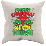 Merry Christmas School Nurse - Pillow Case