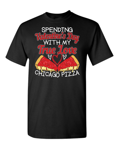 Spending Valentine's Day With My True Love Pizza - Dark - Adult Unisex T-Shirt