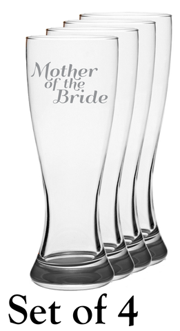 Mother Of The Bride - Pilsner Glass - Set of 4